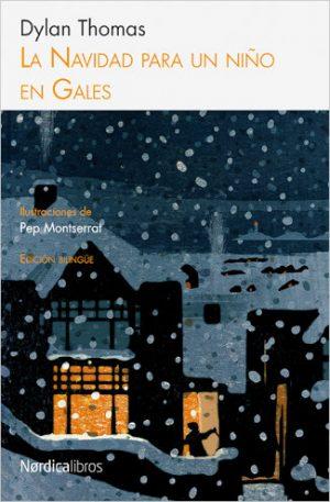 La navidad para un niño en Gales editorial Nórdica Dylan Thomas