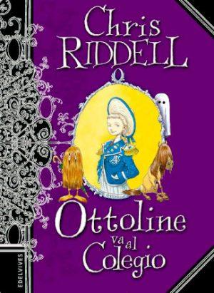 Saga ottoline, va al colegio escrito por Crhris Riddell
