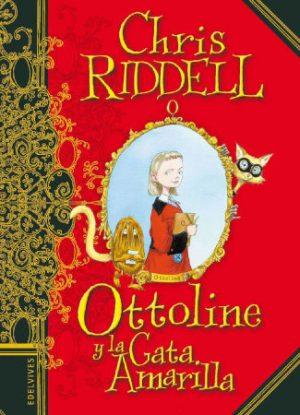 Ottoline y la gata amarilla. Chris Riddell