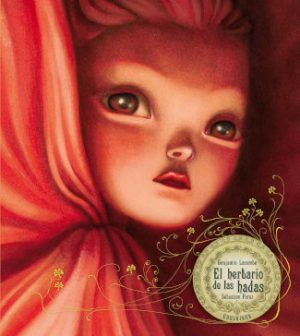 El Herbário de las hadas, ilustrado por Lacombe y editado por Edelvives