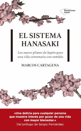 """Portada del libro """"El sistema Hanasaki"""", de Marcos Cartagena, editado por Plataforma Editorial"""