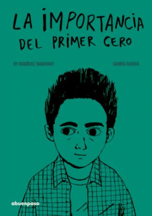 """Portada del libro """"La importancia del primer cero"""", de Oti Rodríguez, editado por A buen paso"""
