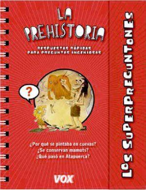 Los-superpreguntones-la-prehistoria-vox