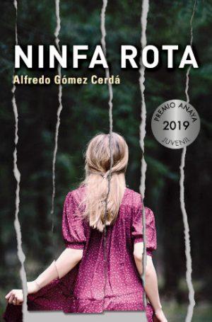"""Portada del libro """"Ninfa rota"""", de Alfredo Gómez Cerdá, editado por Anaya"""