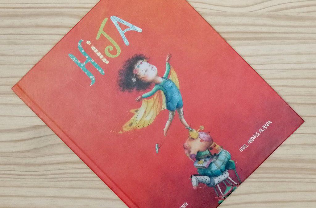 Hija – Libro dedicado por autor e ilustradora