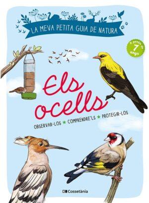 Guía per descobrir i protegir les aus. Editorial Cossetania