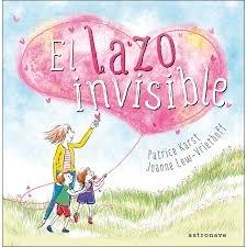 Portada de el libro El lazo invisible. Editado por Astronave.