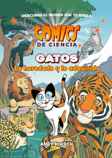 Portada del cómic: Cómics de ciencia: Gatos. Lo heredado y lo adquirido.