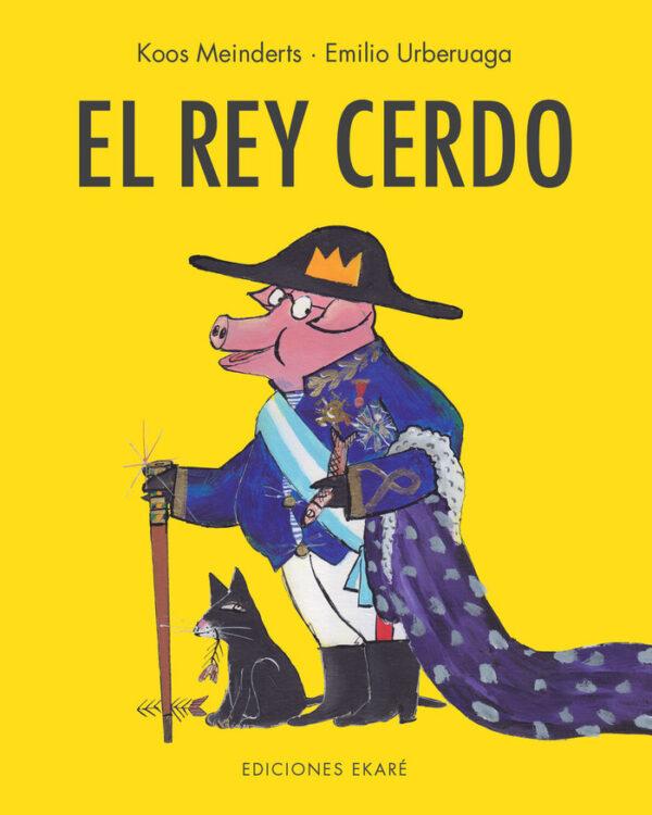 Portada del álbum ilustrado: El rey cerdo